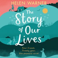 The Story of Our Lives - Helen Warner