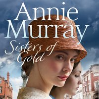 Sisters of Gold - Annie Murray