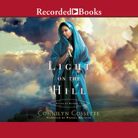 A Light on the Hill - Connilyn Cossette