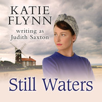 Still Waters - Katie Flynn writing as Judith Saxton