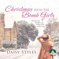 Christmas With The Bomb Girls - Daisy Styles
