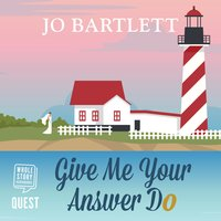 Give Me Your Answer Do - Jo Bartlett