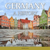 Germany: A History - Francis Russell