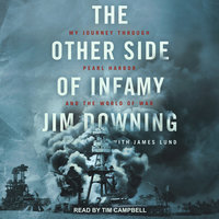 The Other Side of Infamy - Jim Downing