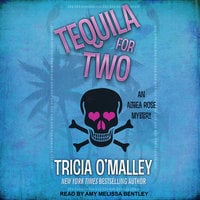 Tequila for Two - Tricia O'Malley
