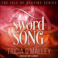 Sword Song - Tricia O'Malley