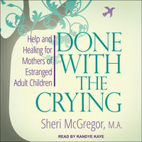 Done With The Crying - Sheri McGregor