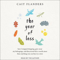 The Year of Less - Cait Flanders