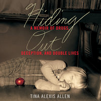 Hiding Out - Tina Alexis Allen