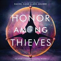 Honor Among Thieves - Rachel Caine,Ann Aguirre