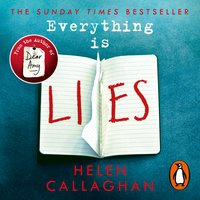 Everything Is Lies - Helen Callaghan