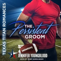 The Persistent Groom - Jennifer Youngblood