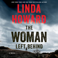The Woman Left Behind - Linda Howard