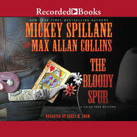 The Bloody Spur - Max Allan Collins,Mickey Spillane