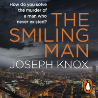 The Smiling Man - Joseph Knox
