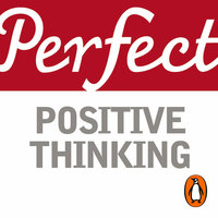 Perfect Positive Thinking - Lynn Williams