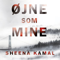 Øjne som mine - Sheena Kamal