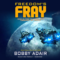 Freedom's Fray - Bobby Adair