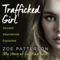 Trafficked Girl - Jane Smith,Zoe Patterson