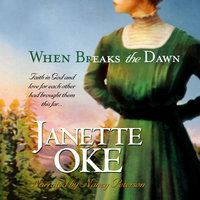 When Breaks the Dawn - Janette Oke