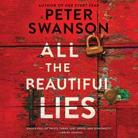 All the Beautiful Lies - Peter Swanson