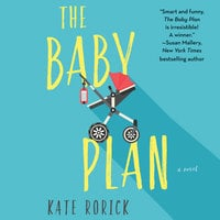 The Baby Plan - Kate Rorick