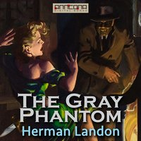 The Gray Phantom - Herman Landon