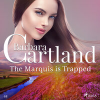 The Marquis is Trapped - The Pink Collection 68 - Barbara Cartland