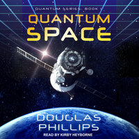 Quantum Space - Douglas Phillips