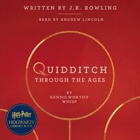 Quidditch Through the Ages - J.K. Rowling,Kennilworthy Whisp