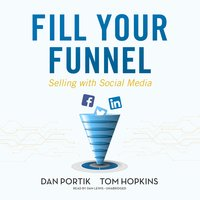 Fill Your Funnel - Tom Hopkins, Dan Portik