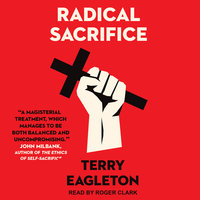 Radical Sacrifice - Terry Eagleton