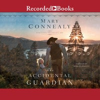 The Accidental Guardian - Mary Connealy