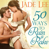 50 Ways to Ruin a Rake - Jade Lee