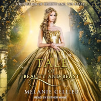 A Tale of Beauty and Beast - Melanie Cellier