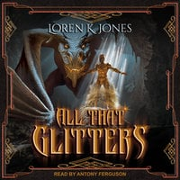 All that Glitters - Loren K. Jones