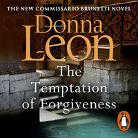 The Temptation of Forgiveness - Donna Leon