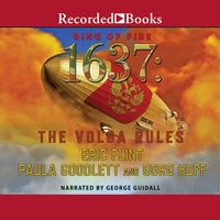 1637: The Volga Rules - Eric Flint,Gorg Huff,Paula Goodlett