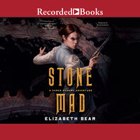 Stone Mad - Elizabeth Bear
