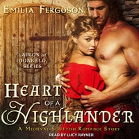 Heart of a Highlander - Emilia Ferguson