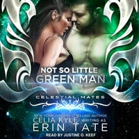 Not So Little Green Man - Celia Kyle,Erin Tate