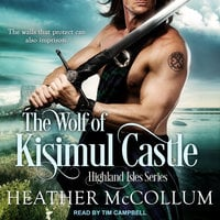 The Wolf of Kisimul Castle - Heather McCollum
