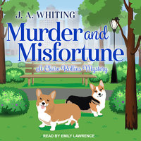 Murder and Misfortune - J.A. Whiting