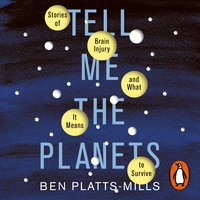 Tell Me the Planets - Ben Platts-Mills
