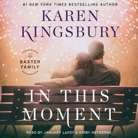 In This Moment - Karen Kingsbury