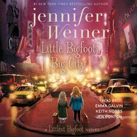 Little Bigfoot, Big City - Jennifer Weiner