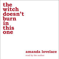 The witch doesn't burn in this one - Amanda Lovelace,ladybookmad