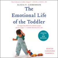 The Emotional Life of the Toddler - Alicia F. Lieberman