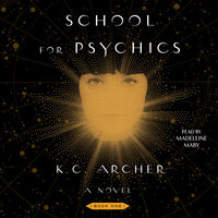 School for Psychics - K.C. Archer