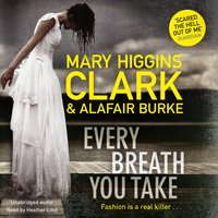 Every Breath You Take - Alafair Burke,Mary Higgins Clark